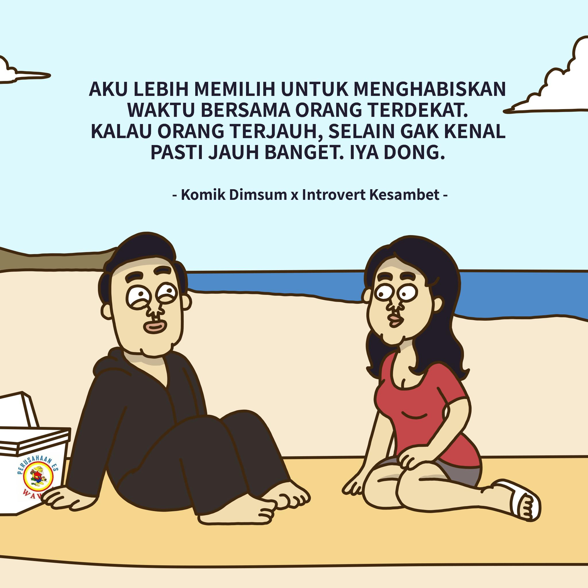 Orang Terdekat Feat Introvert Kesambet